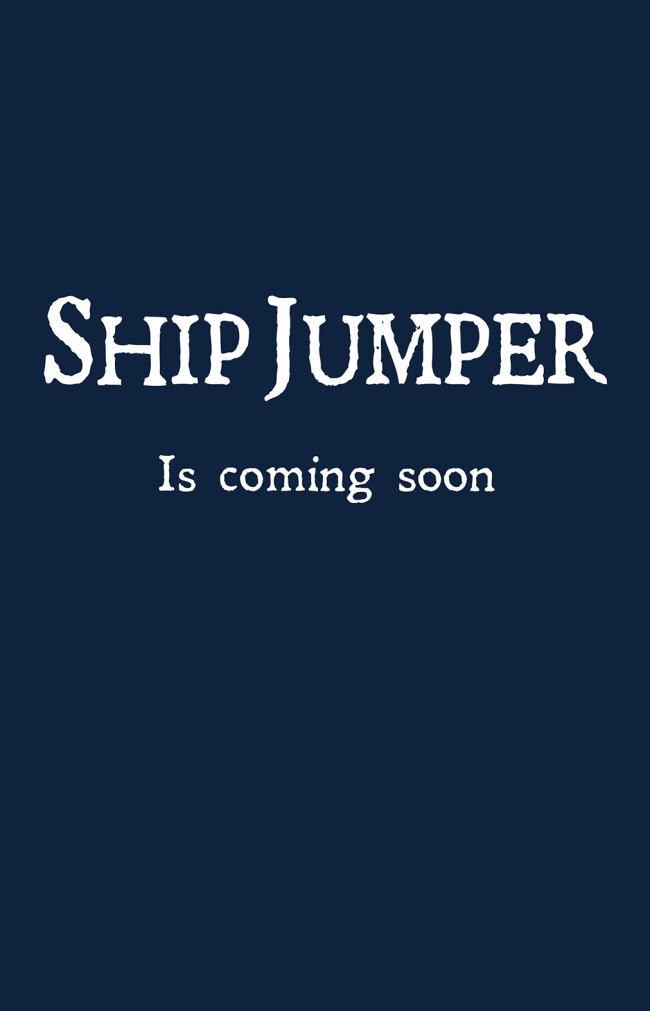 Ship Jumper Vol 5 is coming MONDAY